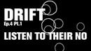 Underworld - Listen To Their No ( DRIFT Ep.4 Pt.1)