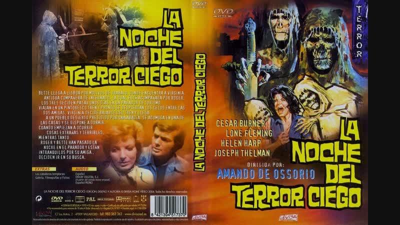 La noche del terror ciego / Слепые мертвецы: Могилы слепых мертвецов (1972)