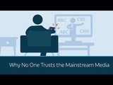 Why No One Trusts the Mainstream Media