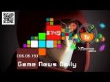 Game News Daily - Анонс Fable Anniversary и Grand Theft Auto 5 не боится новых консолей (# 06.06.13)