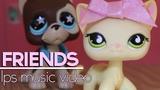 LPS - Friends - Music Video (Marshmello &amp Anne-Marie) - FRIENDZONE ANTHEM