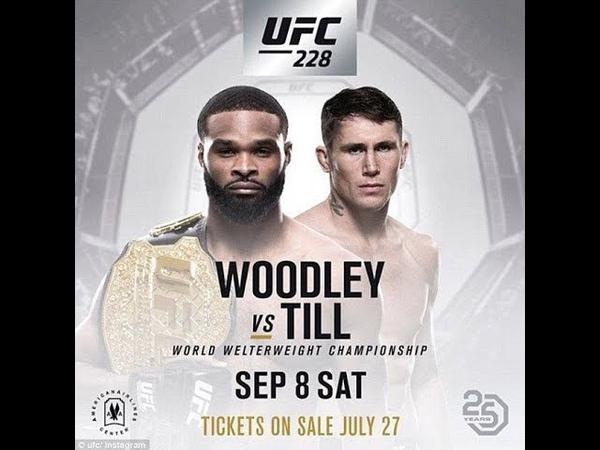 UFC 228 Тайрон Вудли против Даррена Тилла