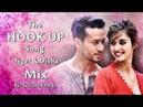 The Hook Up Song - Mix Tiger Shroff and Disha Patani Vishal Shekhar Neha Kakkar