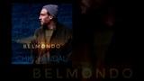 Chic Vandal Шик Вандал - Belmondo