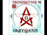 DJ GARY ENJI  - TRENDSETTER #5 (НОЯБРЬ) 2013