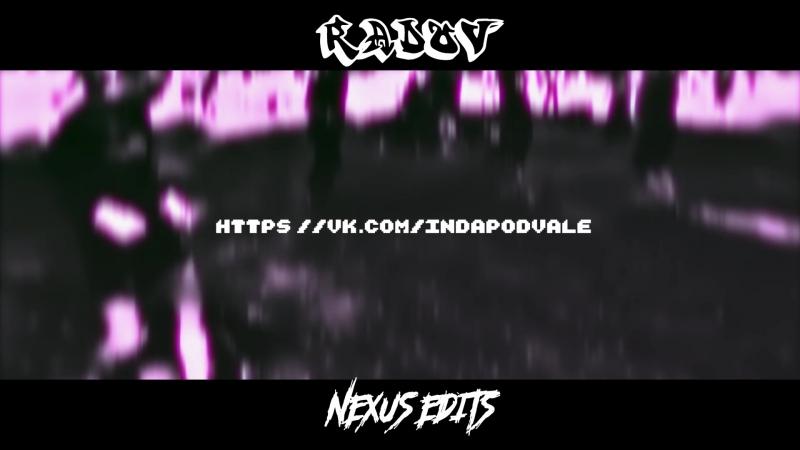 NEXUS EDITS 乡 - Банька парилка (by RADOV乡)