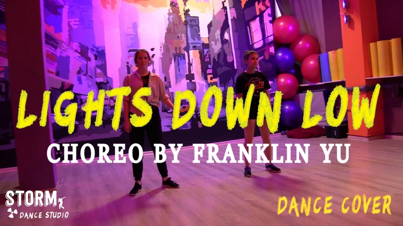LERA LIL'ROY | MAX - Lights Down Low | DANCE COVER | Choreography by Franklin Yu