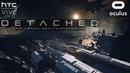 Detached-VR Game Trailer/Oculus Rift,HTC Vive/4K