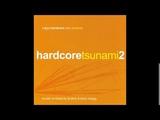 VA - Hardcore Tsunami 2 (2004) - CD1 Mixed by DJ Silver