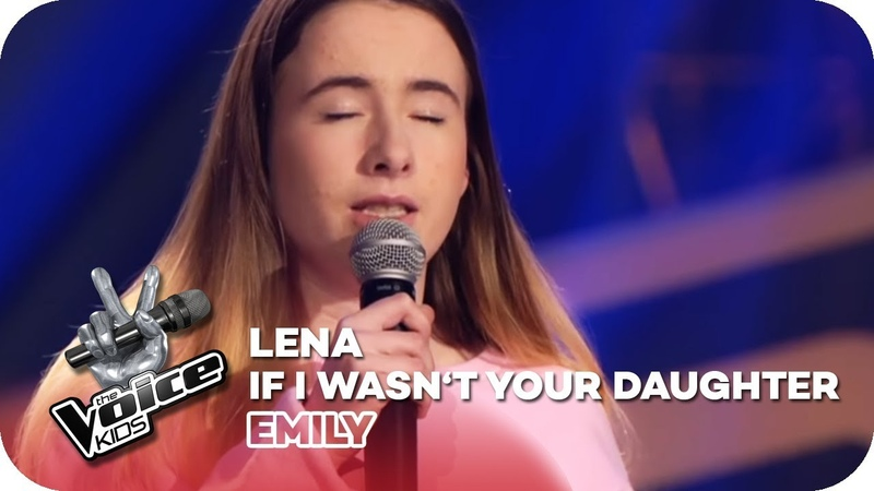 Lena - If I Wasnt Your Daughter (Emily) | Blind Auditions | The Voice Kids 2018 | SAT.1