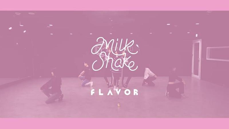 FLAVOR(플레이버) 'MILKSHAKE' DANCE PRACTICE