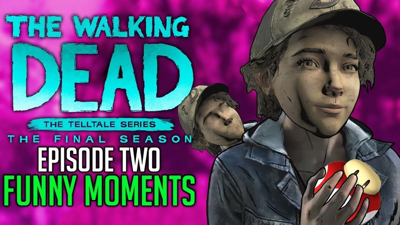 FUNNY MOMENTS of The Walking Dead: The Final Season Episode 2 Suffer The Children