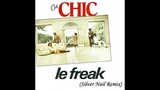 Chic Le Freak (Silver Nail Remix) Saturday Night Fever