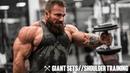 Giant Sets Shoulder Training Seth Feroce