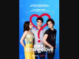 Странная любовь Алекса, трейлер