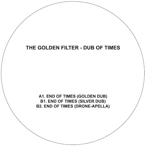 The Golden Filter альбом Dub of Times