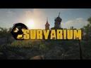 Survarium Идущий на смерть) 2
