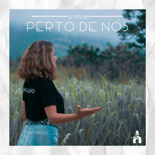 Анна альбом Perto de Nós