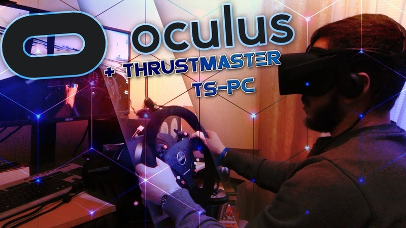 В гостях 2. Бомбовый конфиг - Виар Oculus Rift в паре с Thrustmaster TS-PC Racer / Th8RS Sparco