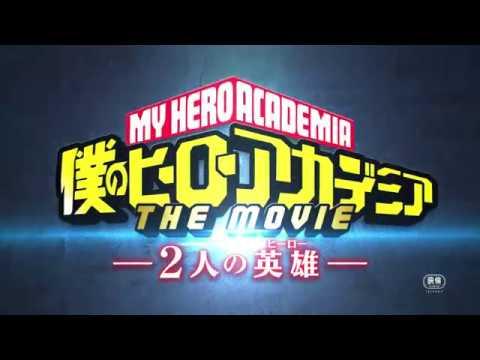 8 3 金 全国公開『僕のヒーローアカデミア THE MOVIE ~2人の英雄 ヒーロー ~』本予告 主題歌:「ロングホープ・フィリア」菅田将暉 ヒロアカ