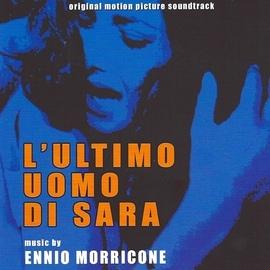 Ennio Morricone альбом L'ultimo uomo di Sara