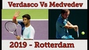 Daniil Medvedev Vs Fernando Verdasco 2019 Rotterdam Highlights
