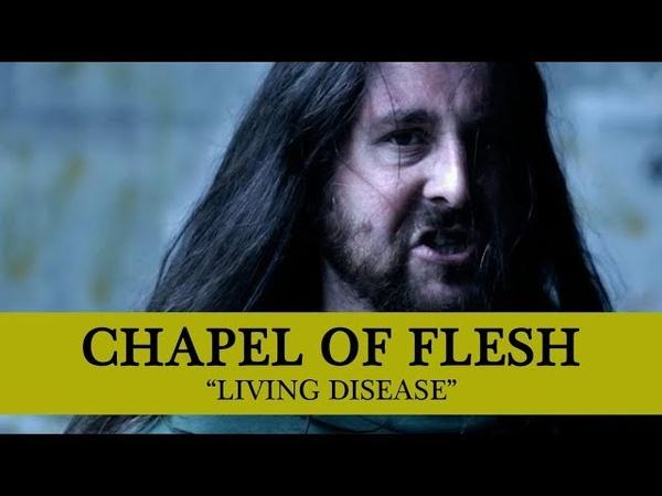 • CHAPEL OF FLESH - Living Disease (OFFICIAL MUSIC VIDEO 2018) Old School Death Metal