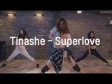 Tinashe - Superlove - Choreography by Jojo Gomez cover