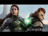The Elder Scrolls Online: Summerset – видеоролик анонса