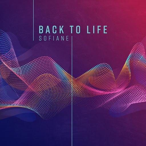 Sofiane альбом Back to Life