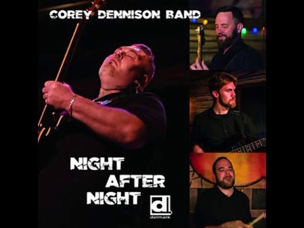 Corey Dennison Band - Hear My Plea