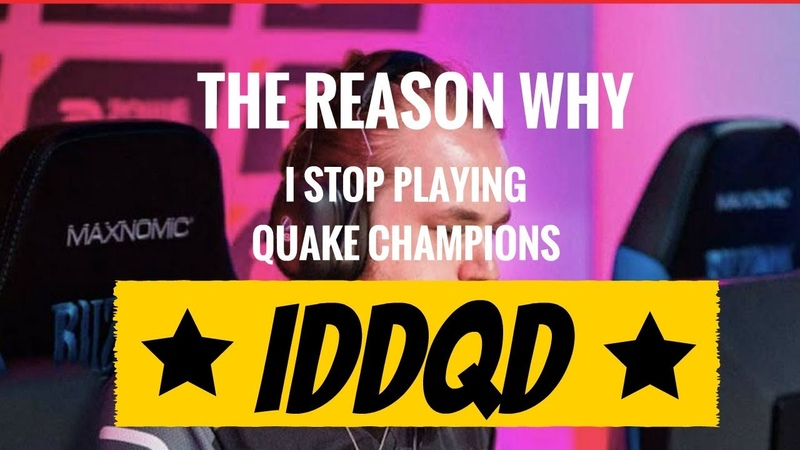 Why did Pro gamer IDDQD Stop playing Quake Champions