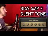 How to get a Modern Metal _ Djent Tone - BIAS AMP 2