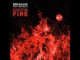 Breakage ft. Jess Mills - Fighting fire.