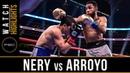 Nery vs Arroyo HIGHLIGHTS: March 16, 2019 - PBC on FOX PPV