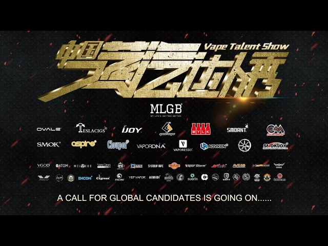 A Call For Global Candidates is Going On. The Vape Talent Show Wants You To Be The Super Star!