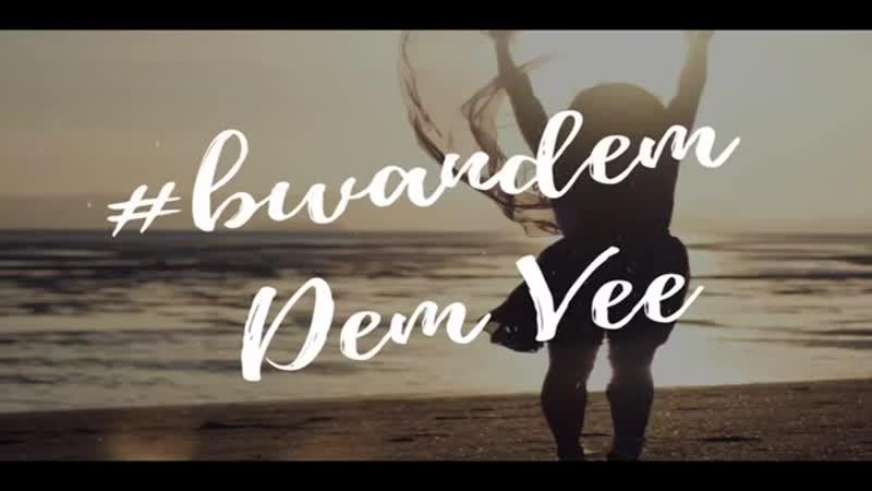 Dem Vee - Bwandem(2018).mp4