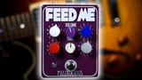 Fuzzrocious Pedals FEED ME