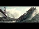 San Andreas Movie, tSunami Scene