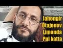 Jahongir Otajonov Limon biznesi bilan band | Жахонгир Отажонов Лимон бизнеси билан банд | videolar
