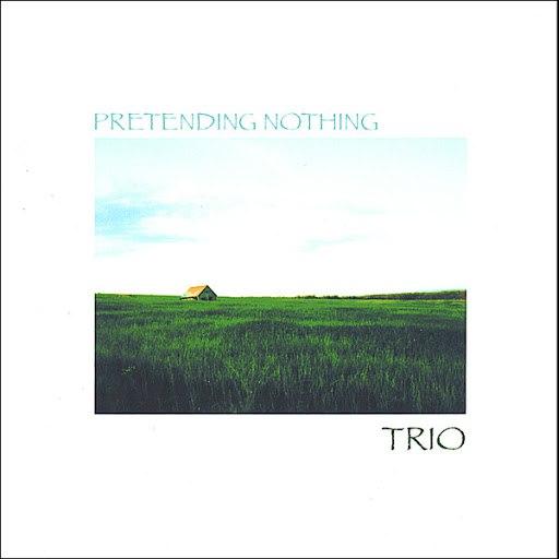 Trio альбом Pretending Nothing