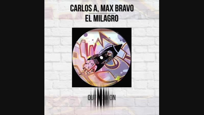 [BKN129] Carlos A, Max Bravo - El Milagro