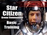 Star Citizen Arena Commander Basic Training