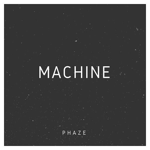 Phaze альбом Machine