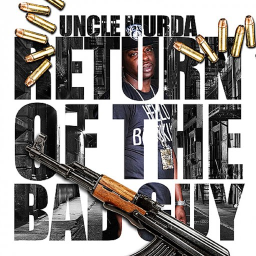 Uncle Murda альбом Return Of The Bad Guy