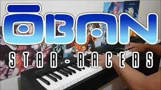 Oban Star Racer Opening - Chance to Shine (Piano w Lyrics)