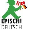Episch!Deutsch