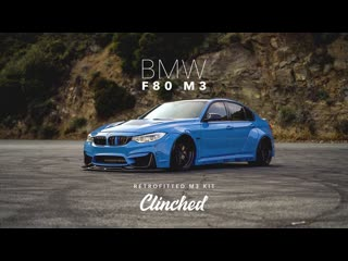 World's first clinched bmw f80 m3 - clinched flares