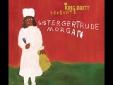 KING BRITT PRESENTS SISTER GERTRUDE MORGAN