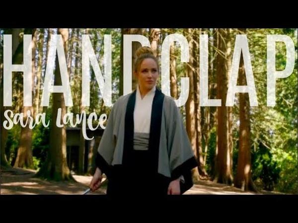 Sara Lance   Handclap   Legends of Tomorrow   [3x18]